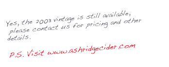Yes, the 2003 vintage is still available,     